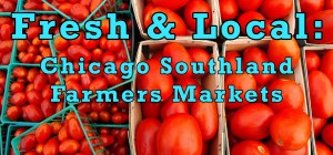 Farmers Markets in Chicago Southland